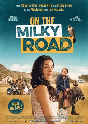 ON THE MILKY ROAD Plakat