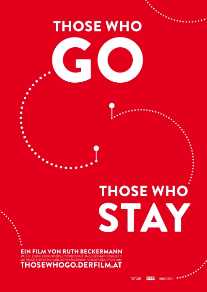 THOSE WHO GO THOSE WHO STAY – Plakat